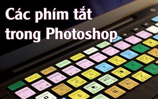 Tổng hợp lệnh tắt photoshop