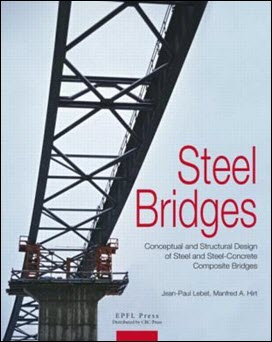 Sách Steel Bridges - Conceptual and Structural Design of Steel and Steel-Concrete Composite Bridges
