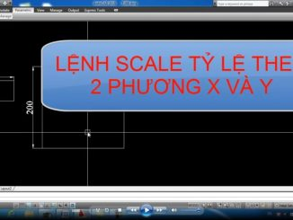 Lisp scale 1 chiều trong autocad