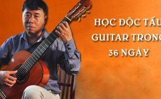 """Tự học online """"Học Độc tấu Guitar trong 36 ngày"""""""