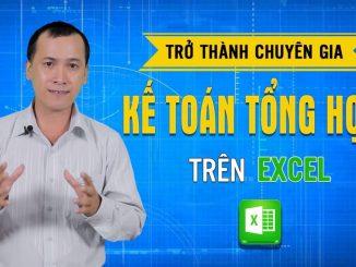 """Khóa học """"Trở thành chuyên gia kế toán tổng hợp trên Excel"""""""