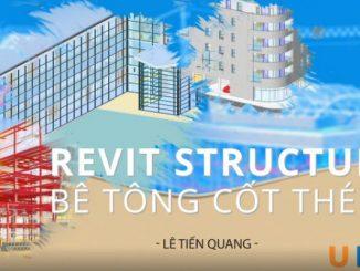 Khóa học Revit Structure bê tông cốt thép