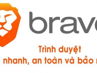 Trình duyệt Brave- trình duyệt web không quảng cáo
