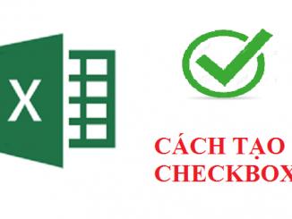 Excel- Tạo checkbox trong bảng tính
