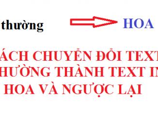Cách chuyển text thường thành text in hoa và ngược lại trong autocad