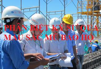 Bạn có biết phân biệt ngành nghề của kỹ sư qua màu sắc của mũ?